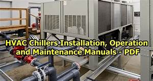 Hvac Chillers Installation  Operation And Maintenance