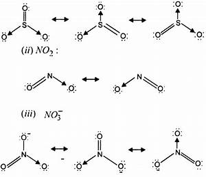 Write The Resonance Structures For So3  No2 And From