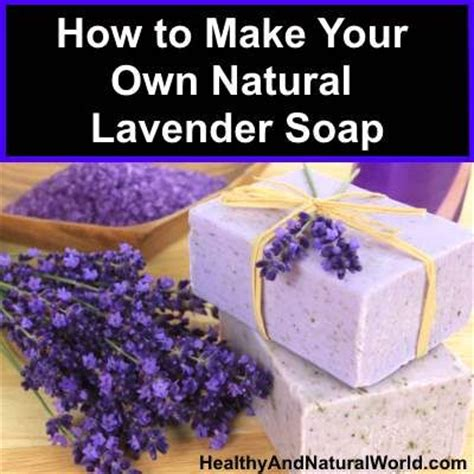 how to make your own soap how to make your own natural lavender soap the christmas coats jackets and best christmas