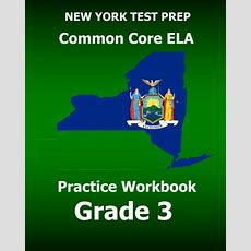 Download New York Test Prep Common Core Ela Practice Workbook Grade 3 Preparation For The New