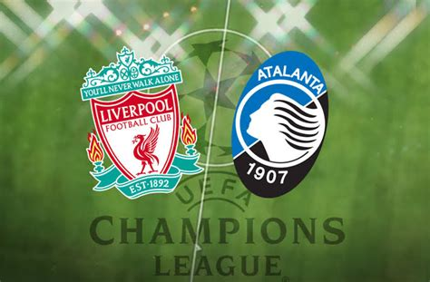 STREAM LIVE: Liverpool vs Atalanta [Watch Now] Champions ...