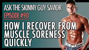 Muscle Soreness  How I Recover From Muscle Soreness Super Fast