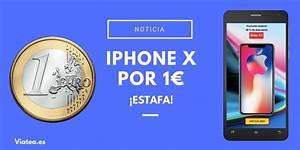 Telephone A 1 Euro : iphone x por 1 euro es real o estamos delante de una estafa ~ Melissatoandfro.com Idées de Décoration