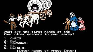 39Savannah Has Typhoid39 Takes On 39Oregon Trail