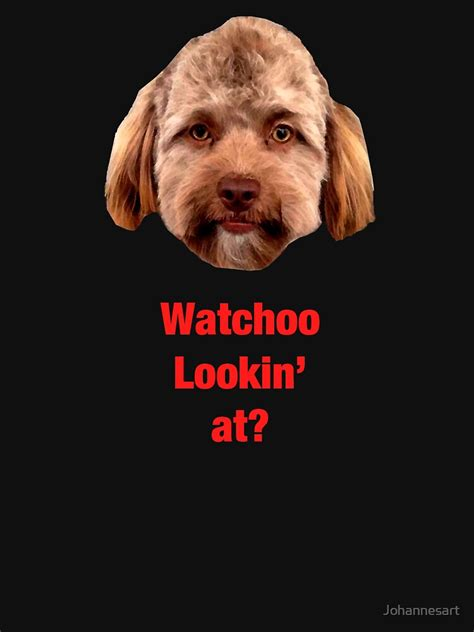 Creepy Funny Dog With Human Face What You Looking At T