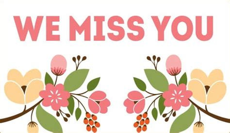 This card is a great way to let them know how just how much you miss them. Free We Miss You eCard - eMail Free Personalized Miss You Cards Online