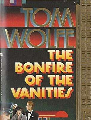 Author Bonfire Of The Vanities by Author Tom Wolfe Dies Aged 87 Daily Mail