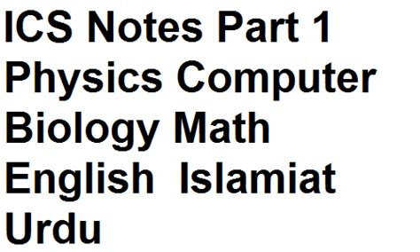 ics notes part  st year notes