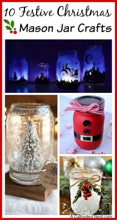 festive christmas mason jar crafts mason jar