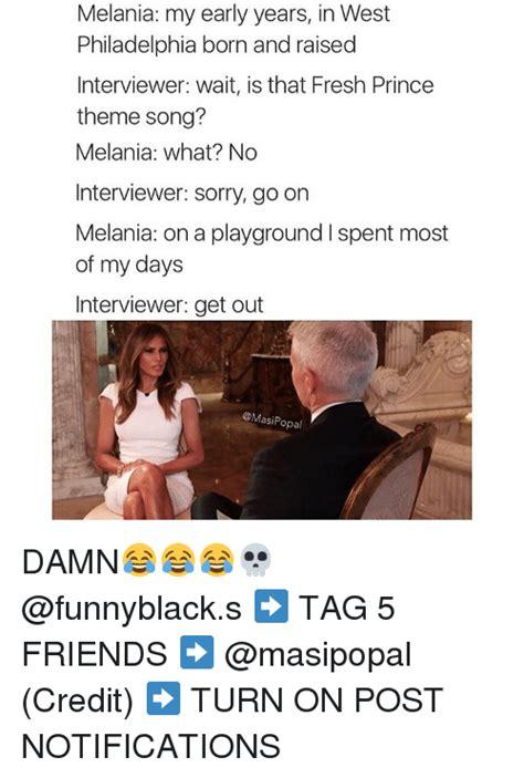 In West Philadelphia Born And Raised Meme 25 Best Memes About In West Philadelphia Born And Raised