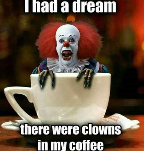 Funniest Memes Best It Clown Memes That Will Make Laugh So
