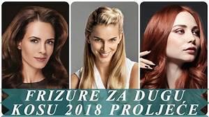 Frizure za dugu kosu 2018 proljeće 2018 - YouTube