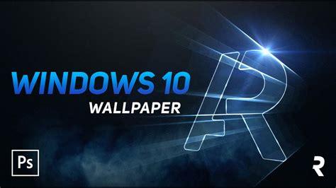 Wallpaper Windows 10 by Tutorial Photoshop Wallpaper Estilo Windows 10