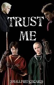 Trust Me (Drarr... Drarry Wattpad