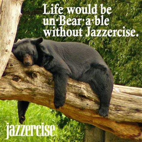 'Bear' with us. Cheesy joke alert! #Jazzercise   Fitness