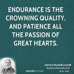 James Russell L... Endurance Quotes