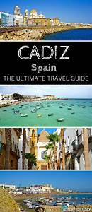 Cadiz  Spain  The Ultimate Travel Guide