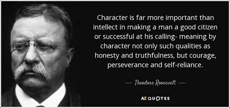 theodore roosevelt quote character    important