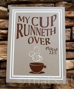 best 25 coffee theme ideas on pinterest coffee themed With kitchen colors with white cabinets with bible verses wall art