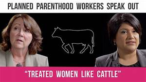 """Former Manager: Planned Parenthood """"Treated Women like ..."""