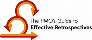 The Pmo U2019s Guide To Effective Retrospectives