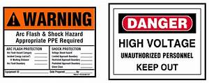 arc flash and electrical safety printer friendly version With high voltage warning label requirements