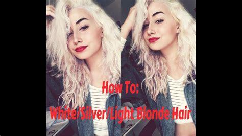 How To Get Whitesilverlight Blonde Hair ♡ Youtube