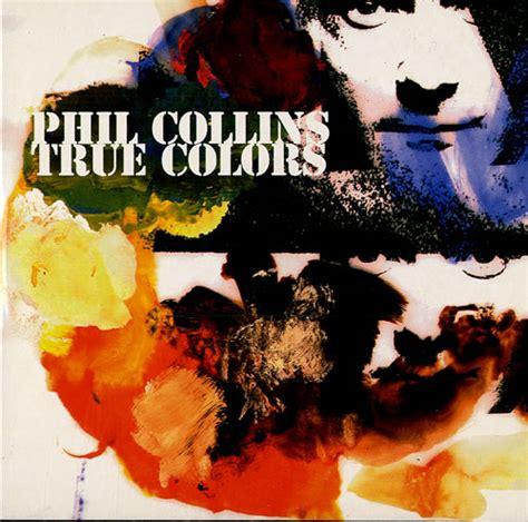 phil collins true colors phil collins true colours uk promo cd single cd5 5