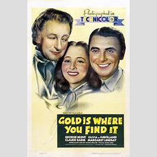 Gold Is Where You Find It Wikipedia