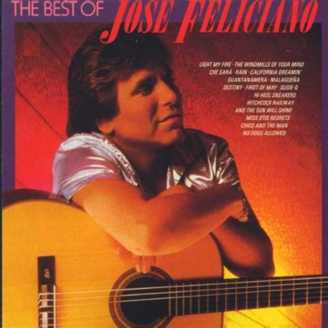 jose feliciano information release the best of jos 233 feliciano by jos 233 feliciano