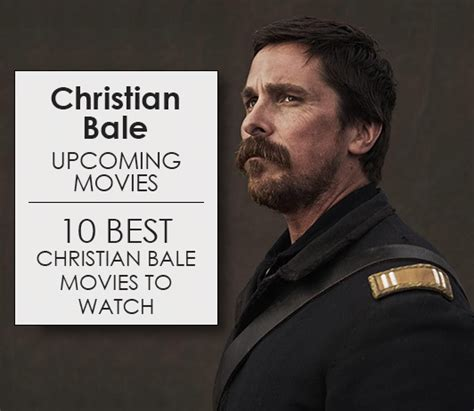 Christian Bale Upcoming Movies List Best