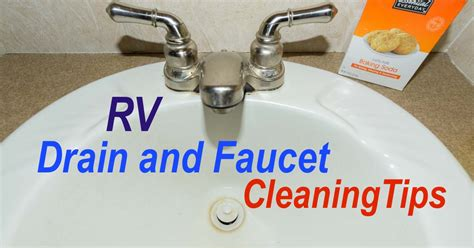 kitchen sink cleaning tips rv plumbing tips cleaning rv faucets sink drains 5677