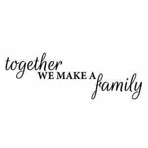 Wall Sticker Family Quote – Together we make a Family - Fixate