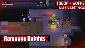 Rampage Knights gameplay PC HD [1080p/60fps] - YouTube