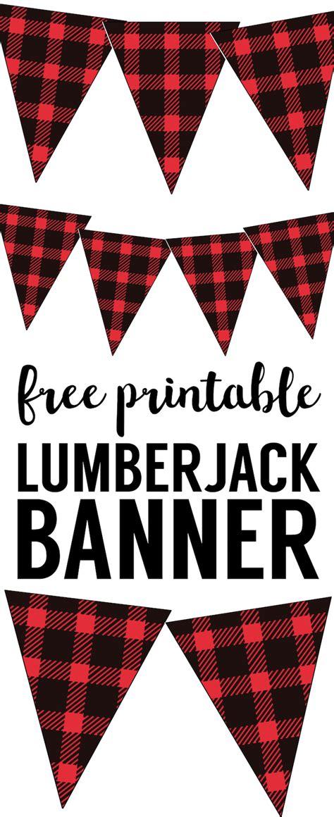 lumberjack banner  printable paper trail design