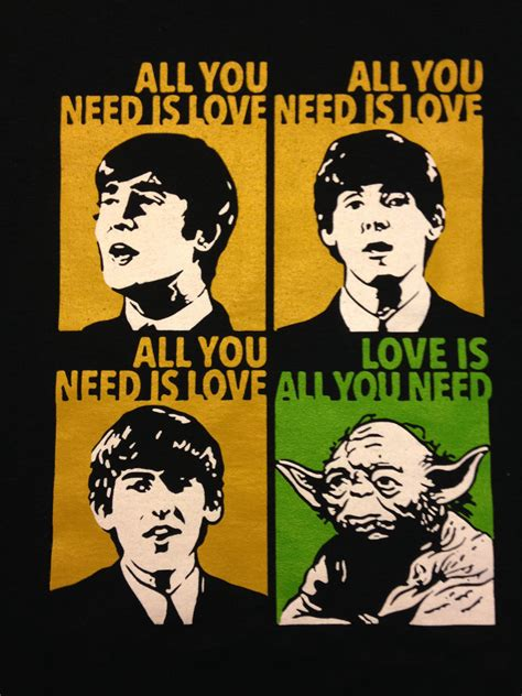 Beatles Yoda Meme - beatles starwars yoda all you need is love t shirt size xxl from 18 99 frases pinterest