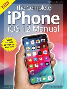 The Complete Iphone Ios 12 Manual