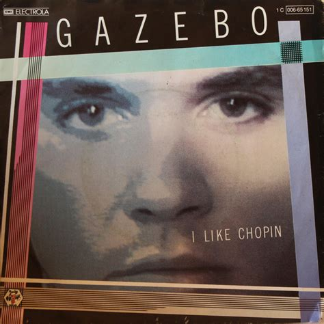 Gazebo I Like Chopin Lyrics Gazebo I Like Chopin Vinyl 7 Quot 45 Rpm Single Discogs
