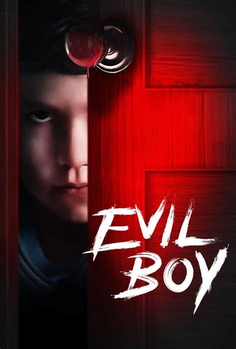 Evil Boy 2020 Official Movie Site Watch Online