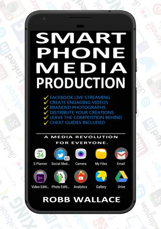 smartphone media production  media revolution