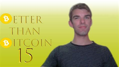 × the bitcoin podcast #281: Better Than Bitcoin Podcast #15 - YouTube