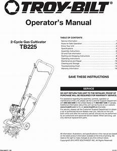 Troy Bilt Tb225 2 Cycle Garden Cultivator Owner S Manual