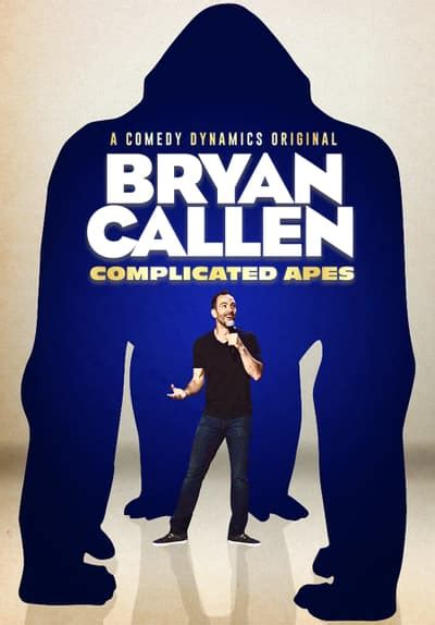 Watch Bryan Callen: Complicated Ape Full Movie Free Online ...