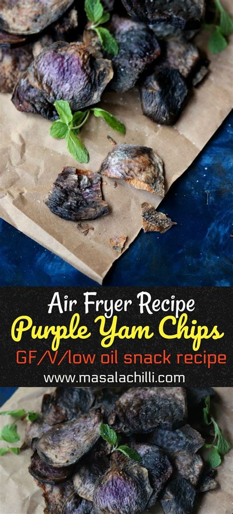 purple yam air fryer snacks recipes vegetarian chips masalachilli delicious salty sweet
