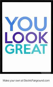 Looking Fabulou... Wonderful Looks Quotes