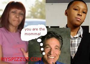 MY SPIZZOT: You Are The Momma! LMAO
