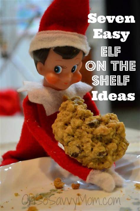easy on the shelf ideas elfing around easy on the shelf ideas oh so