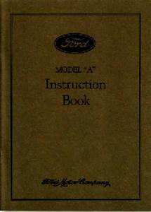 1931 Ford Model A Car Instruction Manual Owner Guide