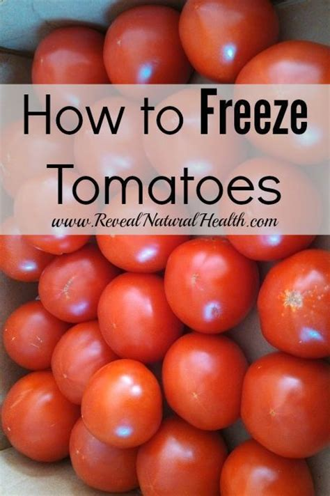 freezing tomatoes freeze tomatoes freezing tomatoes and freeze on pinterest