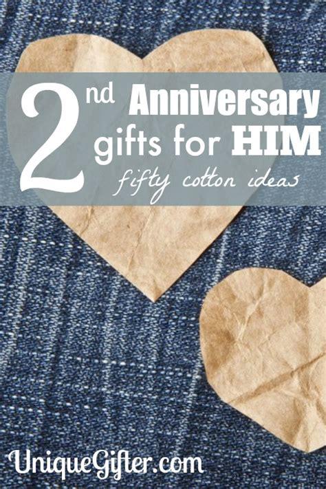 second anniversary gift second anniversary gifts for him 50 cotton ideas unique gifter